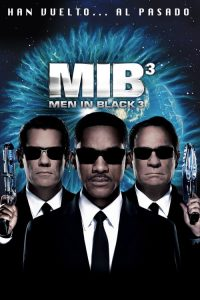 Men in Black 3 (Hombres de negro 3)